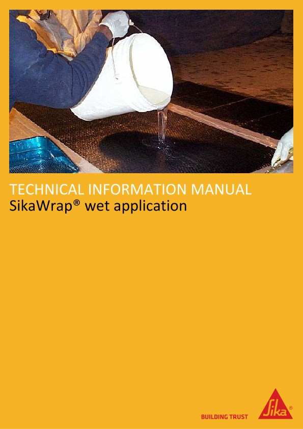SikaWrap® Wet Application