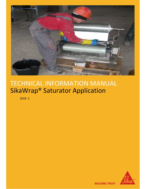 SikaWrap Saturator Application Technical Information Manual