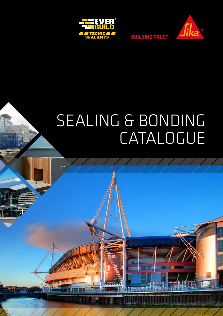 Sika Everbuild Sealing & Bonding Catalogue